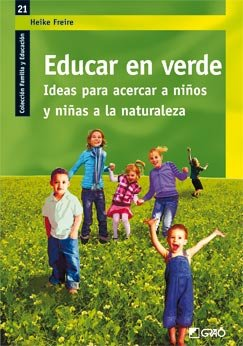 Educar en verde - Heike Freire