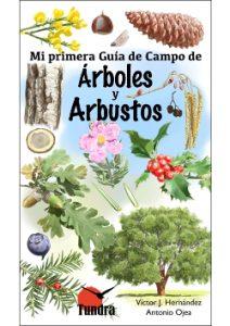 Mi Primera Guia – Arboles y Arbustos – Reducido