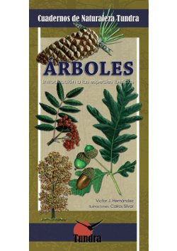 Cuadernos de Naturaleza: Árboles. Introducción a las especies ibéricas