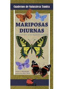 Cuadernos de Naturaleza: Mariposas diurnas. Introducción a las especies ibéricas