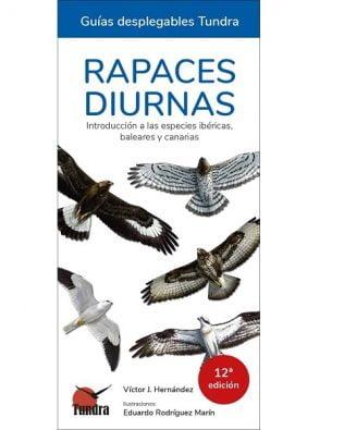 Cuadernos de Naturaleza: Rapaces diurnas. Introducción a las especies ibéricas – Víctor J. Hernández