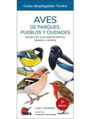 Cuadernos de Naturaleza: Aves de parques, pueblos y ciudades