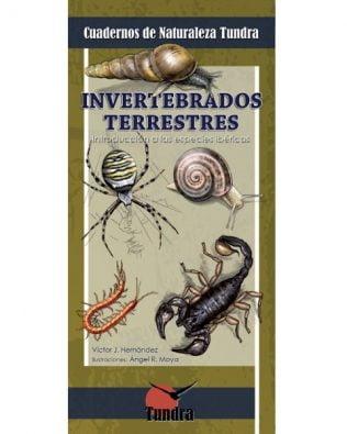 Cuadernos de Naturaleza: Invertebrados terrestres. Introducción a las especies ibéricas