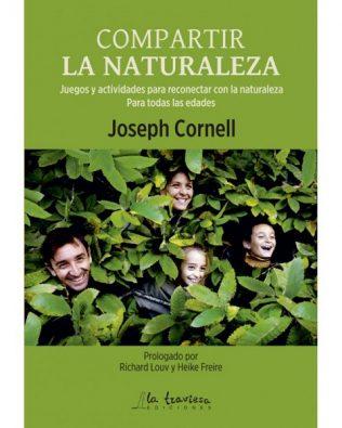 Compartir la Naturaleza. Joseph Cornell