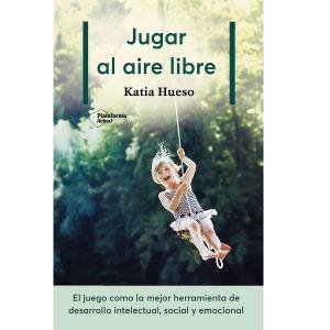 Jugar al aire libre Katia Hueso