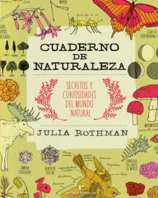 Cuaderno de Naturaleza – Secretos y curiosidades del mundo natural