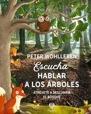 Escucha hablar a los árboles – Peter Wohlleben