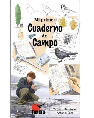 Mi primer cuaderno de campo  – Víctor J. Hernández y Antonio Ojea