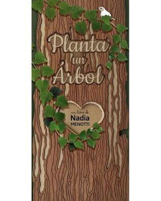 Planta un árbol – Nadia Menotti