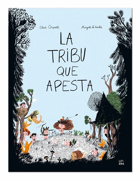 La tribu que apesta Litera Libros