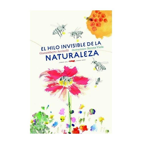 Hilo invisible Naturaleza. Gianumberto Accinelli