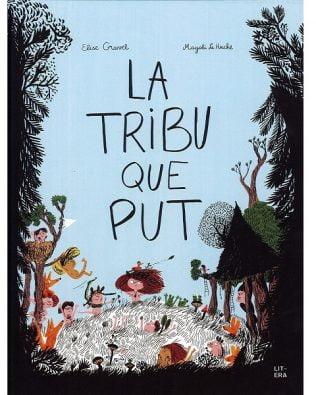 La tribu que apesta / La tribu que put. Elise Gravel y Magali Le Huche