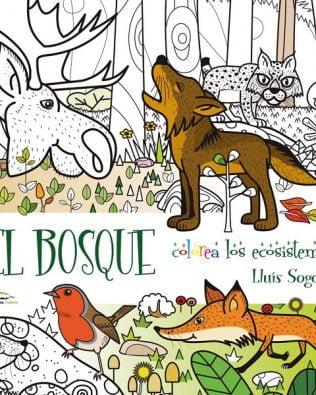 El Bosque. Colorea los ecosistemas. Lluis Sogorb