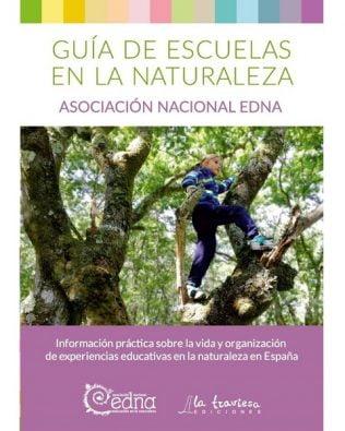 Guía de escuelas en la Naturaleza. Asociación Nacional EdNa