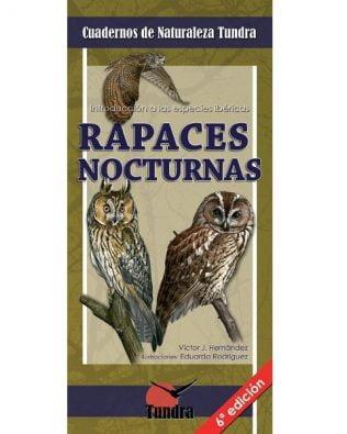 Cuadernos de Naturaleza: Rapaces nocturnas. Introducción a las especies ibéricas
