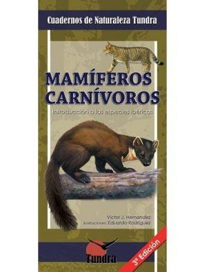 Cuadernos de Naturaleza: Mamíferos carnívoros. Introducción a las especies ibéricas