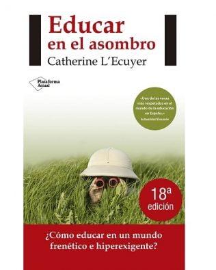 Educar en el Asombro – Catherine L'Ecuyer