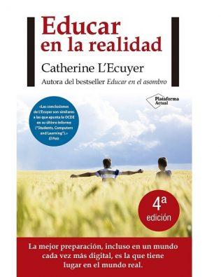 Educar en la realidad – Catherine L'Ecuyer