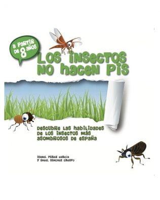Los insectos no hacen pis