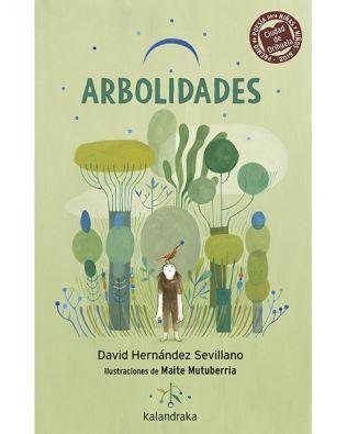 Arbolidades – David Hernández Sevillano. Ed. Kalandraka