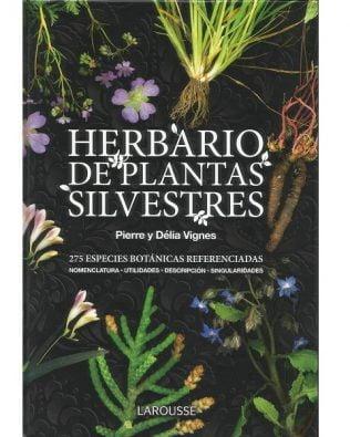 Herbario de plantas silvestres – Larousse