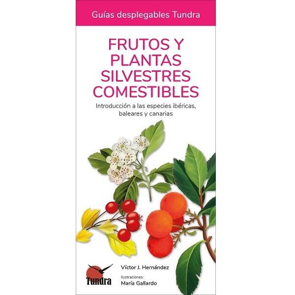 Guía desplegable Tundra plantas frutos comestibles